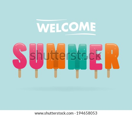 welcome summer, ice cream letters - stock vector