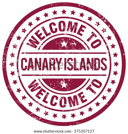 welcome to canary islands stamp - stock vector