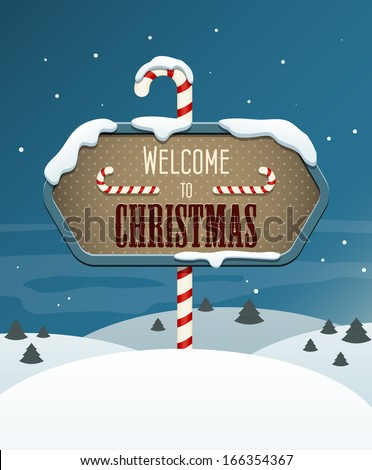 Welcome to Christmas sign in the winter landscape. EPS10 vector image. - stock vector