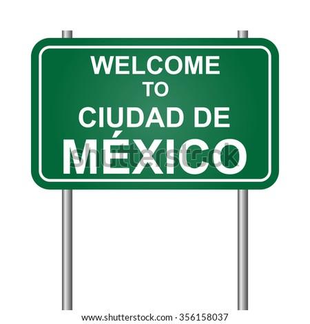 Welcome to Ciudad de Mexico vector - stock vector
