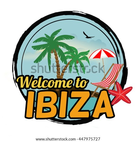 Welcome to Ibiza concept in vintage graphic style for t-shirt and other print production on white background, vector illustration - stock vector