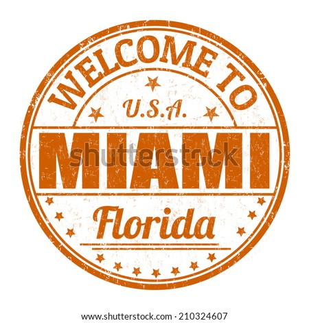 Welcome to Miami grunge rubber stamp on white background, vector illustration - stock vector