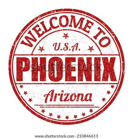 Welcome to Phoenix grunge rubber stamp on white background, vector illustration - stock vector