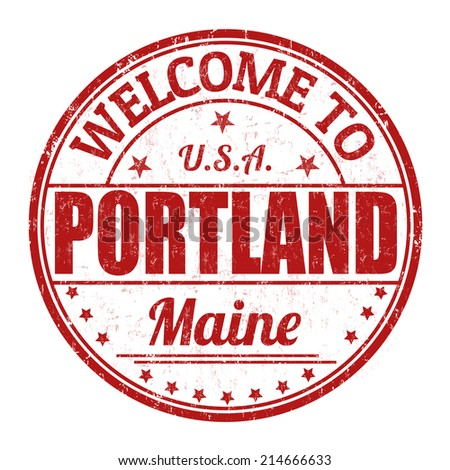 Welcome to Portland grunge rubber stamp on white background, vector illustration - stock vector