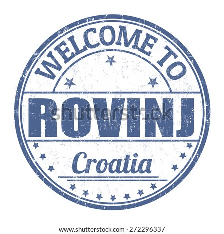 Welcome to Rovinj grunge rubber stamp on white background, vector illustration - stock vector