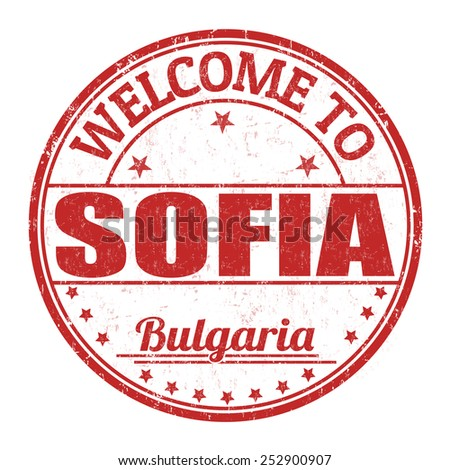 Welcome to Sofia grunge rubber stamp on white background, vector illustration - stock vector