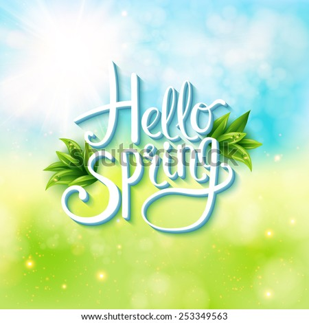 Welcoming the springtime - Hello Spring - with an abstract textured background of a sunny green spring meadow with flowing white text and green leaves, vector illustration. - stock vector