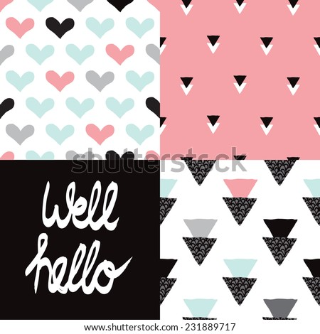 Well hello geometric seamless background pattern set hearts and typography cover postcard design in vector - stock vector
