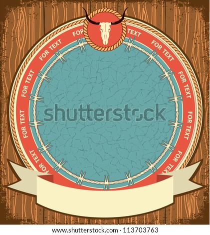 Western label background on wood texture.Vector image - stock vector