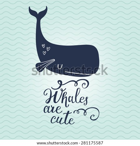 Whales are cute. Sweet whale on sea textured background in vector. Lovely childish card in blue colors - stock vector