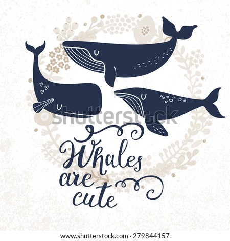 Whales are cute. Sweet whales on light background with floral wreath in vector. Lovely childish card in stylish colors - stock vector