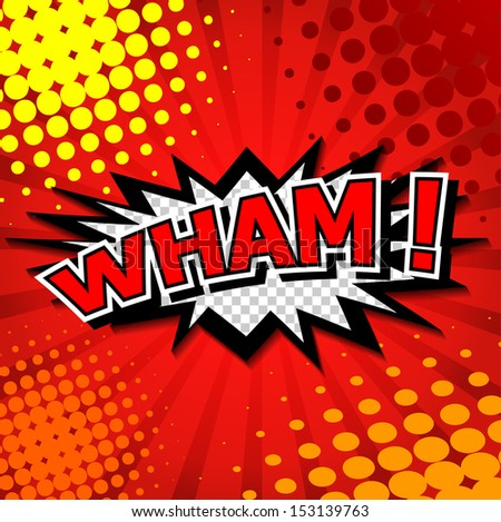 Wham! - Comic Speech Bubble, Cartoon - stock vector