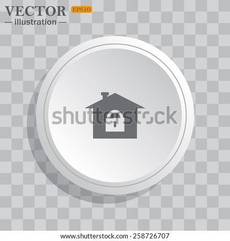 White circle, white button on a gray background with shadow. Grey icon on white.  House, access is closed, locked,  vector illustration, EPS 10 - stock vector