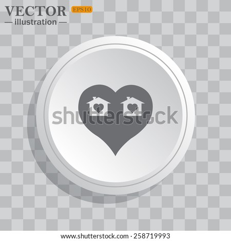 White circle, white button on a gray background with shadow. Grey icon on white.  House with Heart Icon, vector illustration, EPS 10 - stock vector