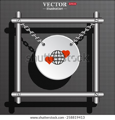 White circle with chains on a background of gray plastic structure. Metal.  Icon planet and two red hearts. Symbol of love between the nation. Globe.  vector illustration, EPS 10  - stock vector