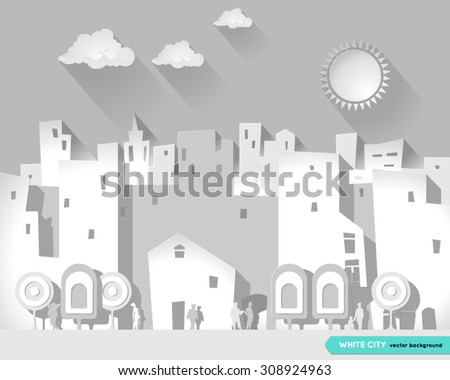 White city. Illustration of a paper city at summer day, with buildings, trees and walking people and  with a sun and clouds in the background. Flat style. Urban city Background. Poster. Postcard. - stock vector