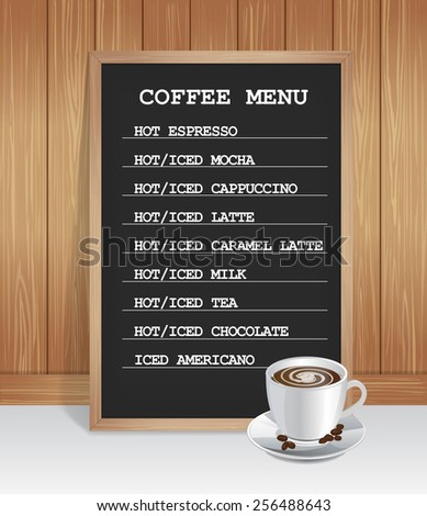 White cup and chalk board with the coffee menu on wood background - stock vector
