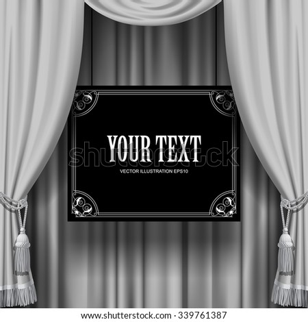 White curtain with a suspended black sign with Baroque frame. Square theater background. Artistic poster - stock vector