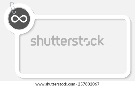 white frame for text and infinity symbol - stock vector