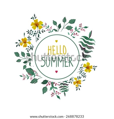 White frame with text hello summer. Background with leaves and flowers drawn watercolor. Artistic design vector banners, greeting cards, summer sales. - stock vector