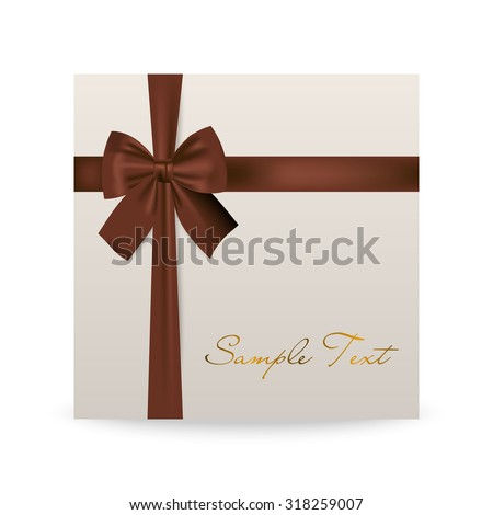 White greeting card with brown bow isolated on white. Vector EPS10 illustration.   - stock vector