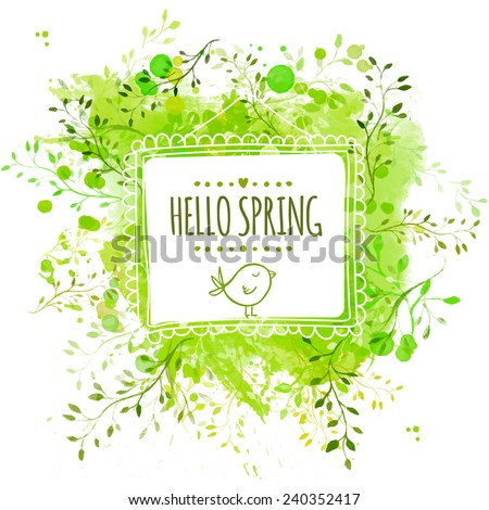 White hand drawn square frame with doodle bird and text hello spring. Green watercolor splash background with leaves. Artistic vector design for banners, greeting cards, spring sales. - stock vector