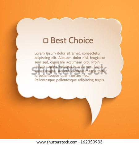 White paper bubble for speech on an orange background. Creative idea. Infographic elements. Abstract design. Vector illustration for your design. - stock vector