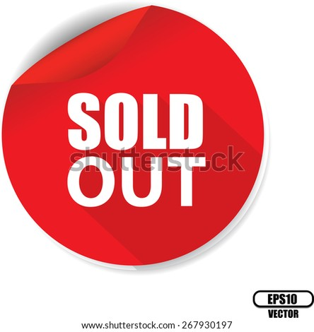 White Word Sold Out And Red Circle Sign, Icon, Label And Sticker Special Offer Symbol. Vector illustration. - stock vector