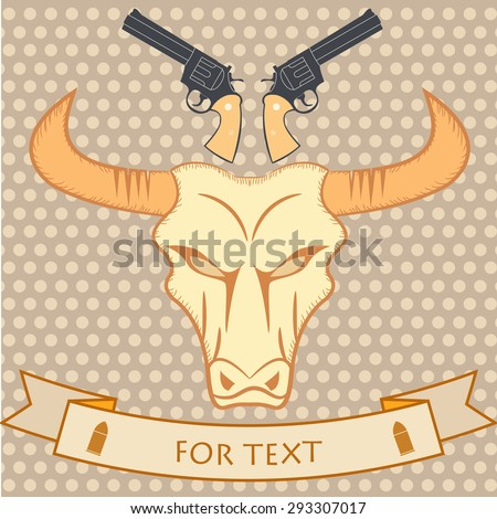 Wild Western poster with bull and guns - stock vector