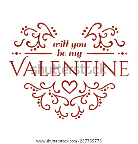 Will you be my Valentine with floral ornament. Vector illustration - stock vector