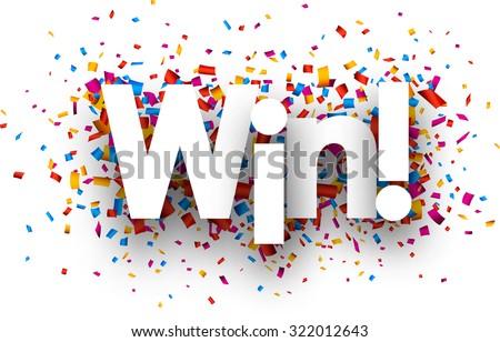 Win sign with colour confetti. Vector paper illustration. - stock vector