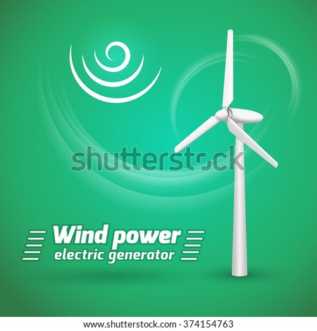 Wind power electric tower generator on eco green background. Wind-powered electrical generator. - stock vector