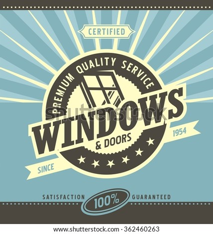 Windows and doors retail and service. Retro poster layout. Vintage ad template. Premium quality service for PVC and alu window frames.  - stock vector