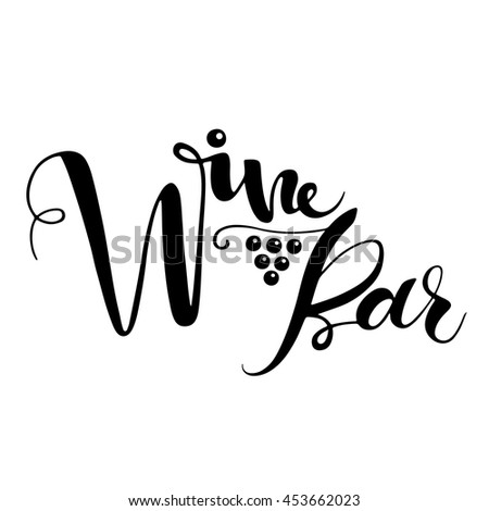 Wine bar, inscription in black ink, grapes decorative element. Hand drawn lettering. Isolated on white background. Elements for your design. logo. - stock vector