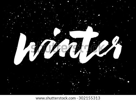 Winter calligraphy. Hand lettering. Brush black. - stock vector