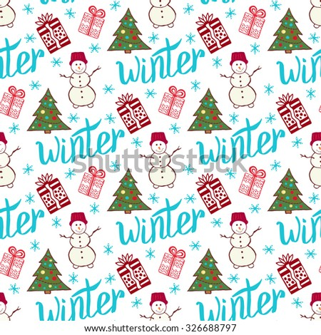 Winter holiday pattern. Cute new year seamless pattern with snowman, tree and gifts - stock vector