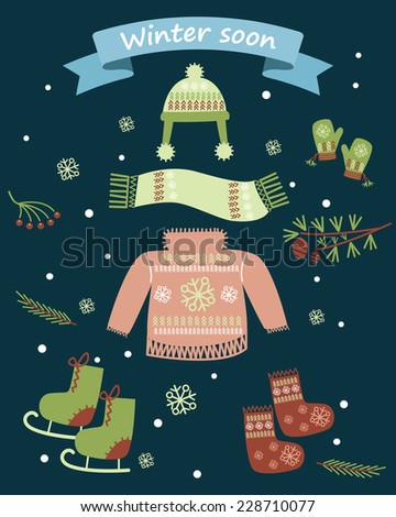 winter soon. set of clothes for the winter holidays - stock vector