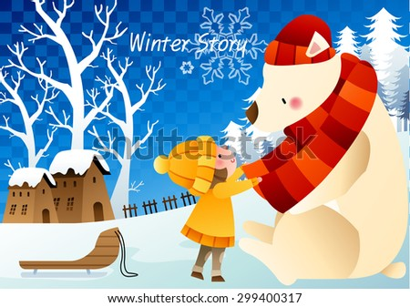 Winter Story - lovely young girl play and wrap in red muffler round with a big polar bear on the snowy hill on a background of bright blue sky and ice world with chess patterns : vector illustration - stock vector