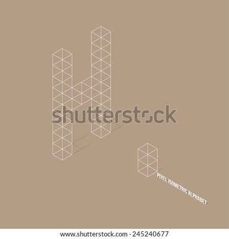 Wireframe Pixel Isometric Alphabet Letter H - Vector Illustration - Flat Design - Typography - stock vector