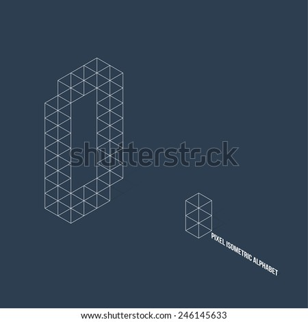 Wireframe Pixel Isometric Number 0 - Vector Illustration - Flat Design - Typography - stock vector