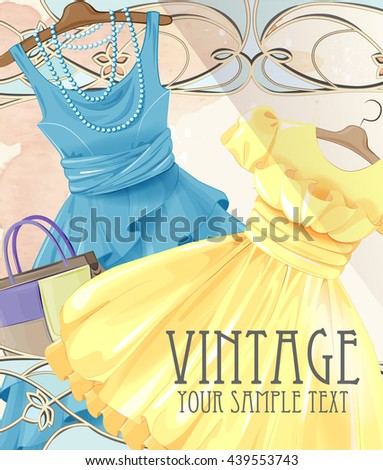 Woman  festive dresses on a hanger and handbag. Summer party. Vintage style label design. Fashion boutique. Seasonal sale . Women's clothing. lady's wear and accessories.  Girl's dresses collection.  - stock vector