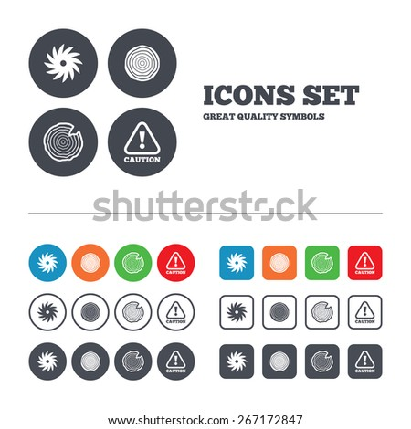 Wood and saw circular wheel icons. Attention caution symbol. Sawmill or woodworking factory signs. Web buttons set. Circles and squares templates. Vector - stock vector