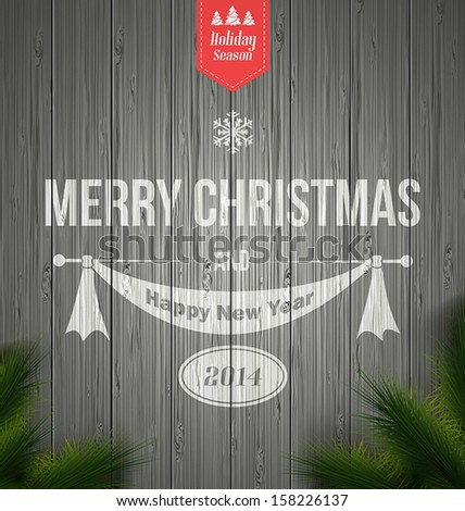 Wood background with a typographic Retro Christmas Design.Vector - stock vector