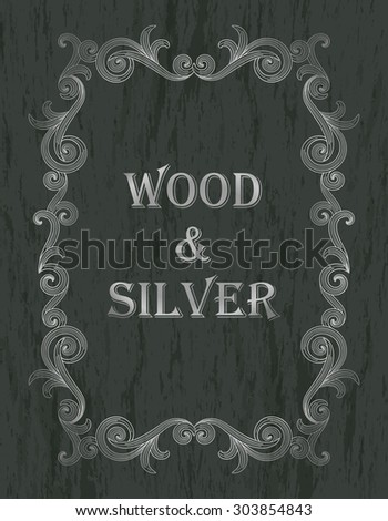wood & silver - silver vintage border on a dark green wooden background - stock vector