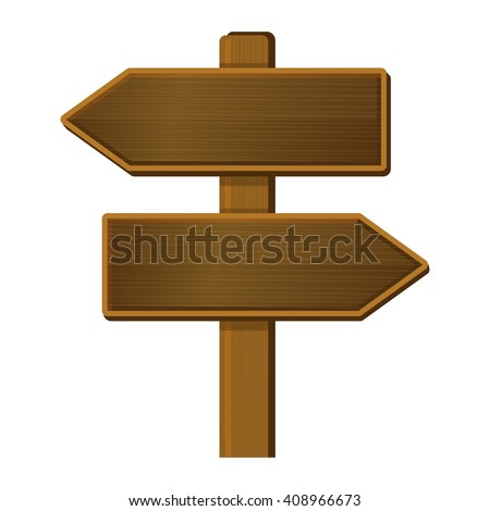 Wooden Arrow Sign. Signpost on White Background. Vector - stock vector
