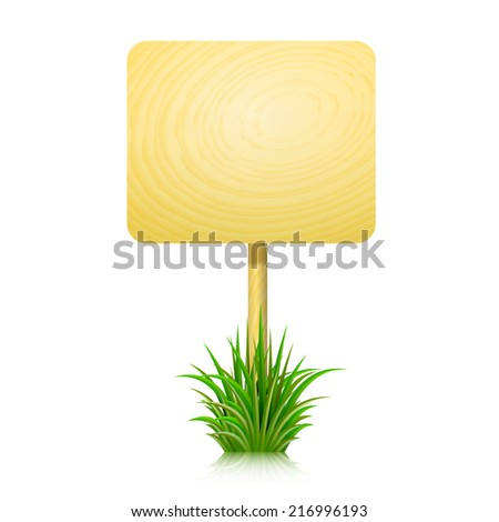 Wooden board for information on insulated white background and green grass. Vector illustration.   - stock vector