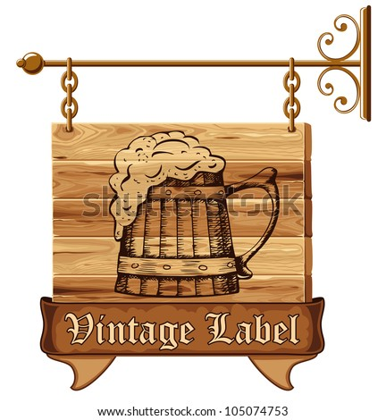 Wooden pub sign with mug of beer - stock vector