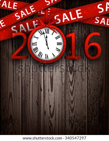 Wooden sale 2016 background with clock. Vector illustration. - stock vector