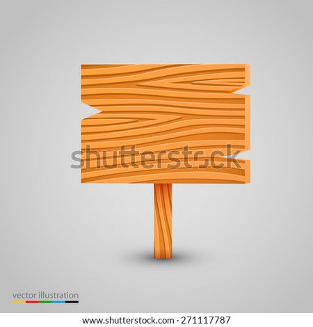 Wooden sign isolated on white. Vector illustration - stock vector