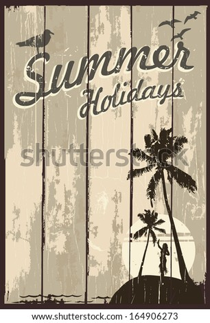 Wooden sign with text summer holidays and hula girl silhouette - stock vector